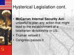 hysterical legislation cont