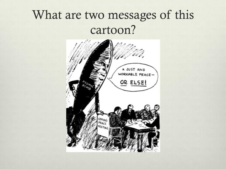 what are two messages of this cartoon n.