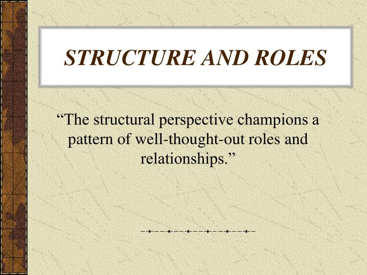 structure and roles n.