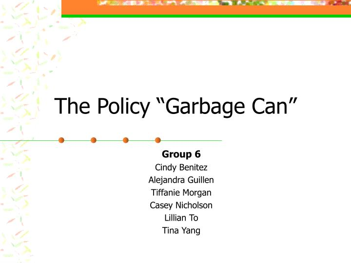 the policy garbage can n.