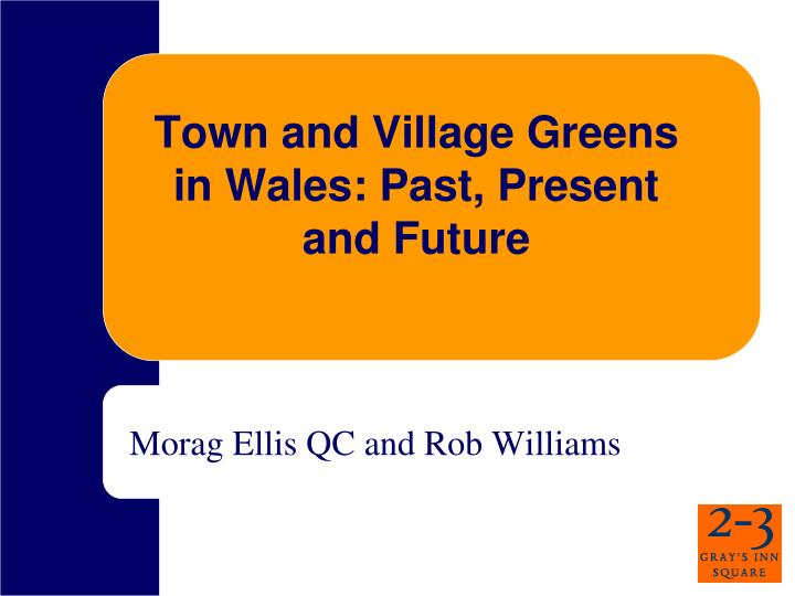 town and village greens in wales past present and future n.