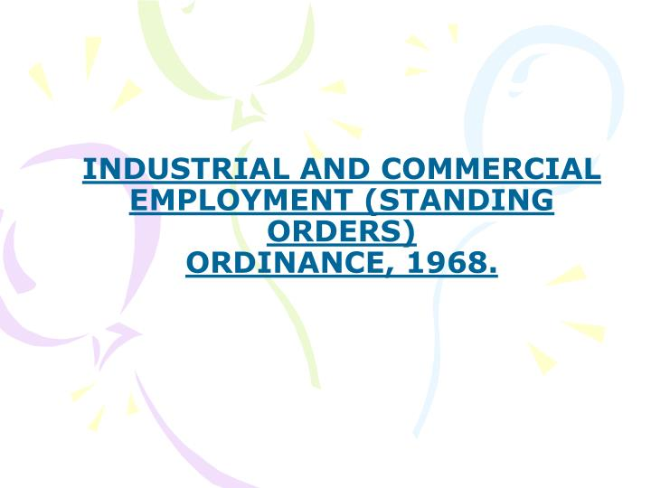 industrial and commercial employment standing orders ordinance 1968 n.