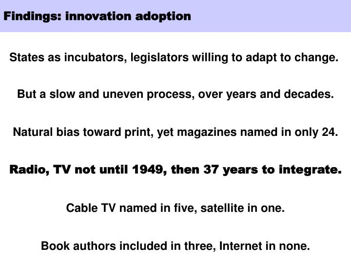 Findings: innovation adoption