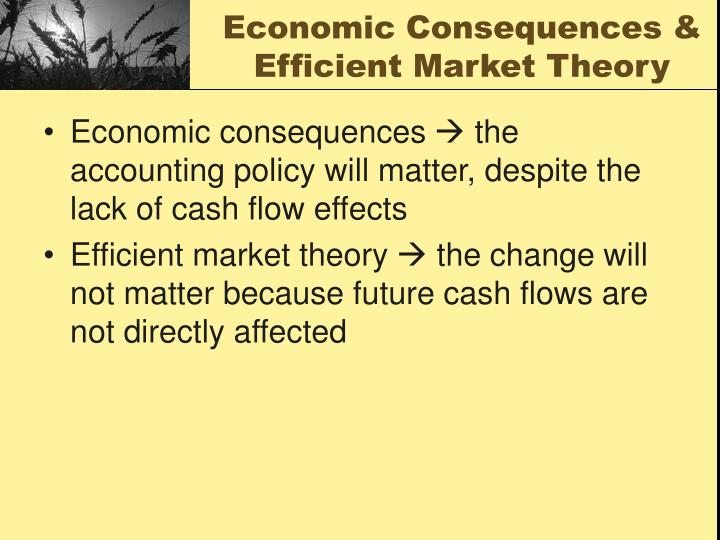 Economic Consequences &