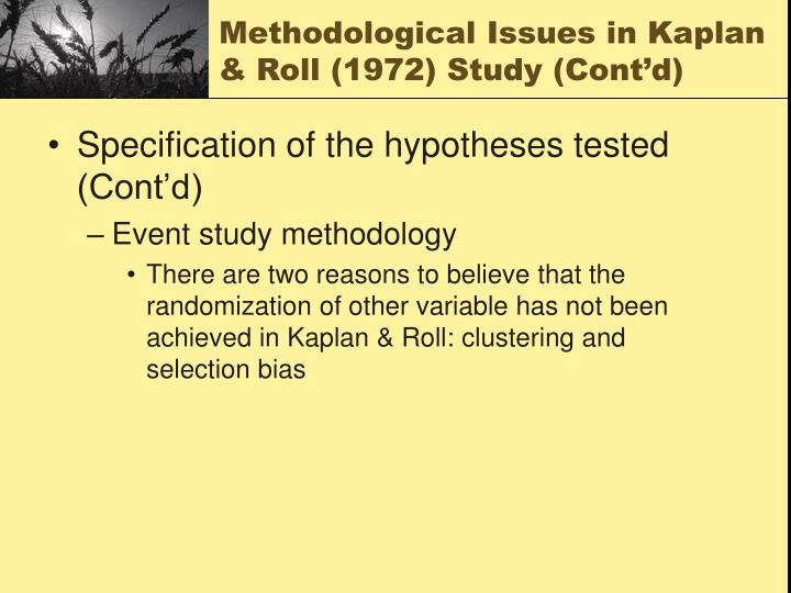 Methodological Issues in Kaplan & Roll (1972) Study (Cont'd)