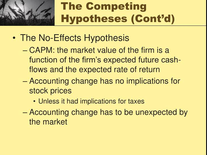 The competing hypotheses cont d