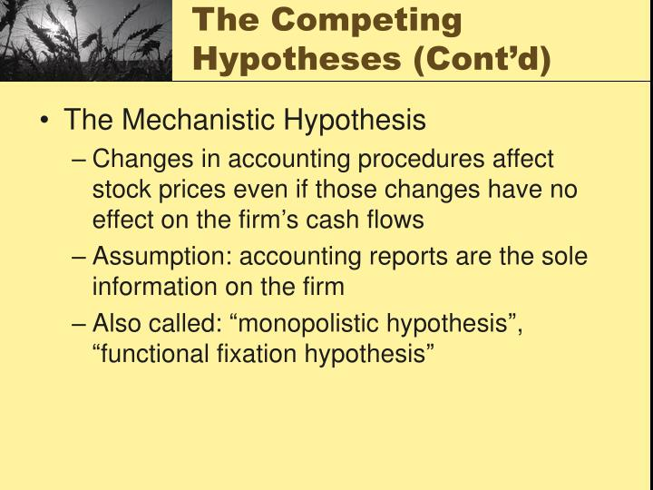 The Competing Hypotheses (Cont'd)