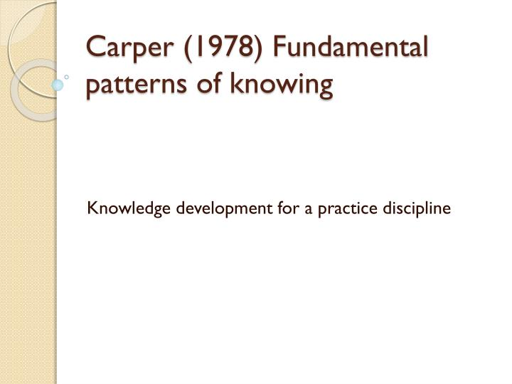 carper s patterns of knowing