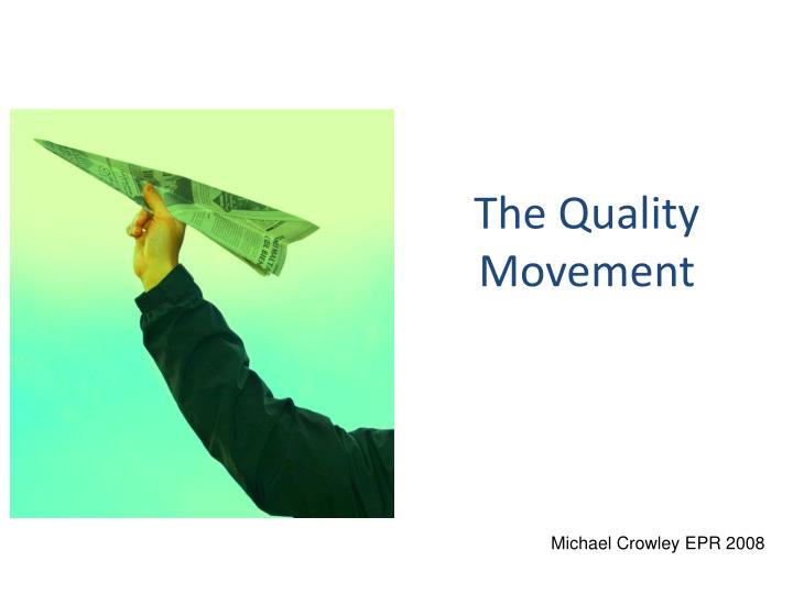 the quality movement n.