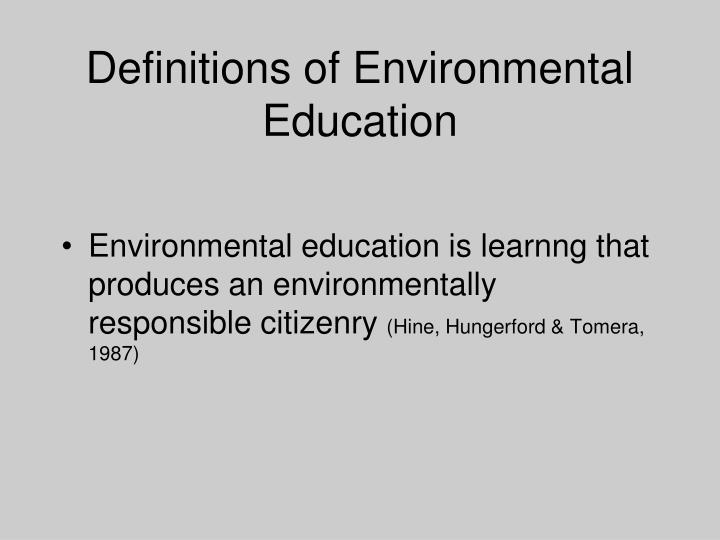 Definitions of Environmental Education