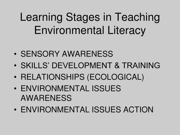 Learning Stages in Teaching Environmental Literacy
