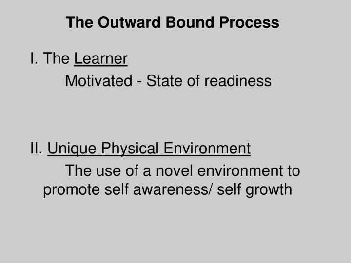 The Outward Bound Process