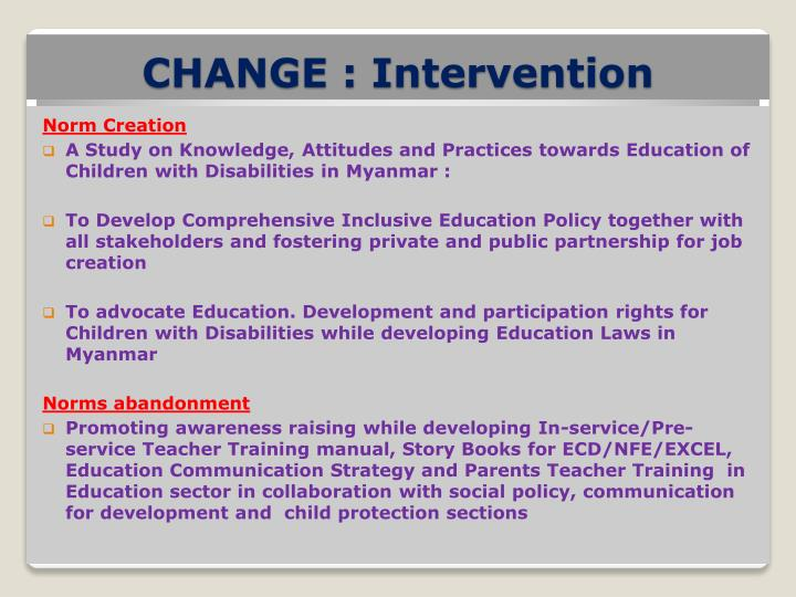 change intervention Levels of change & intervention changes can happen and/or impact, within an organization, on four different levels (see graphic below) there can be one or several levels affected by a change.