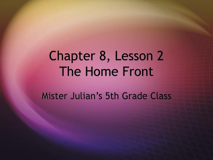 chapter 8 lesson 2 the home front n.