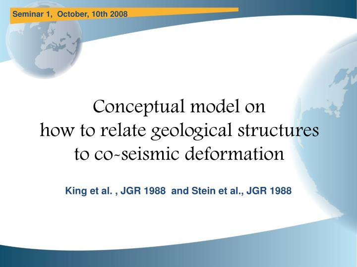 conceptual model on how to relate geological structures to co seismic deformation n.