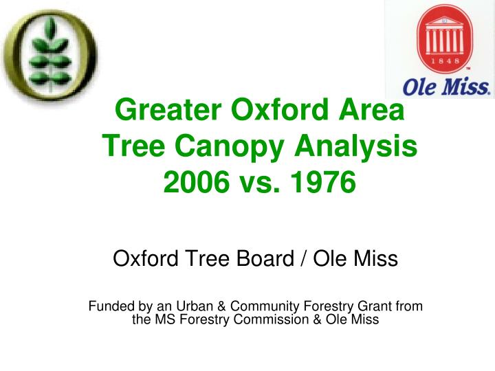 greater oxford area tree canopy analysis 2006 vs 1976 n.