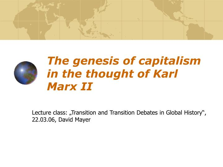 the genesis of capitalism in the thought of karl marx ii n.