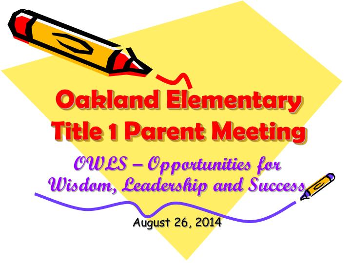 oakland elementary title 1 parent meeting n.