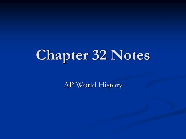 chapter 32 notes n.