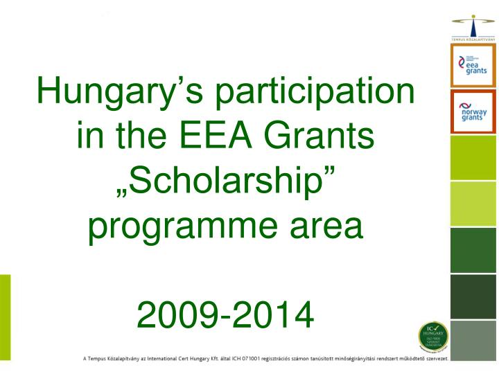 hungary s participation in the eea grants scholarship programme area 2009 2014 n.