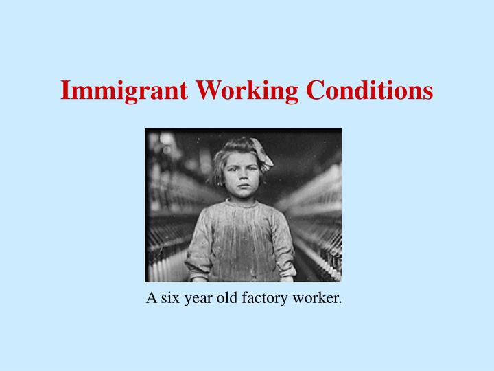 Immigrant Working Conditions