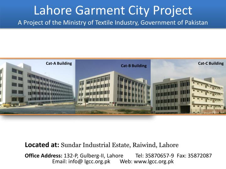 lahore garment city project a project of the ministry of textile industry government of pakistan n.