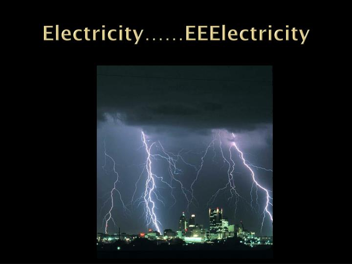 electricity eeelectricity n.