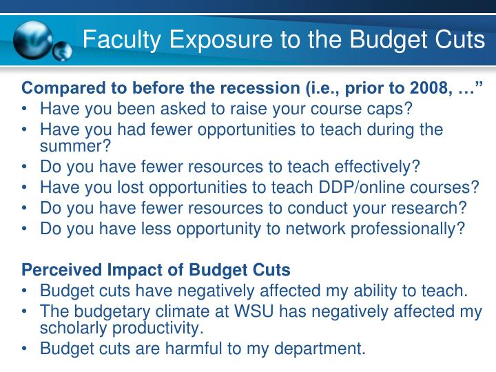 Faculty Exposure to the Budget Cuts