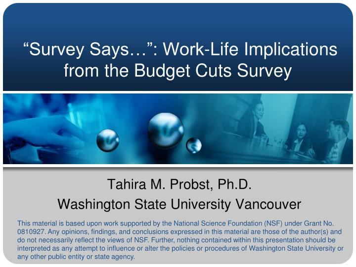 Survey says work life implications from the budget cuts survey