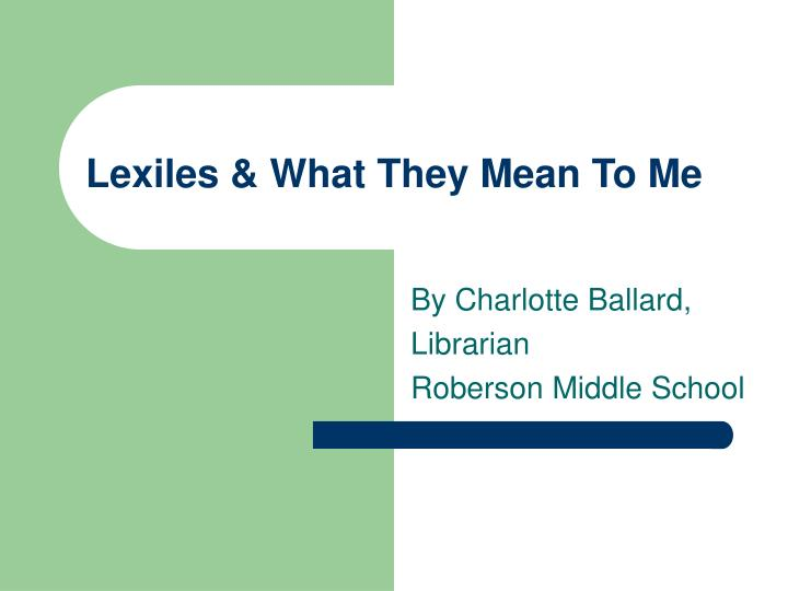 lexiles what they mean to me n.