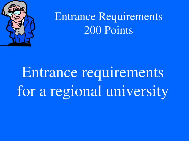 Entrance Requirements