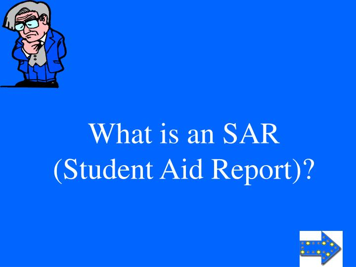 What is an SAR (Student Aid Report)?