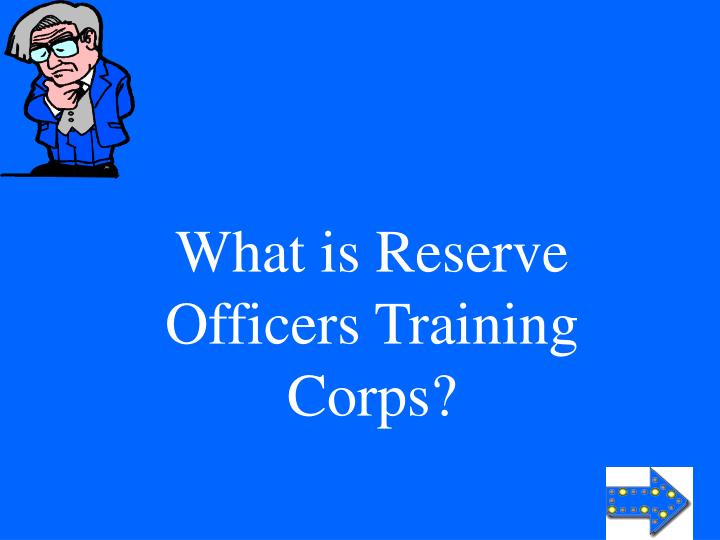 What is Reserve Officers Training Corps?