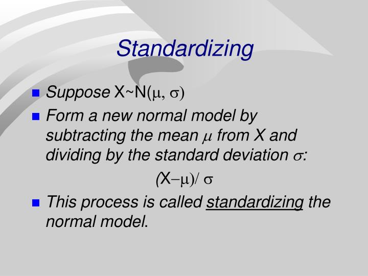 Standardizing