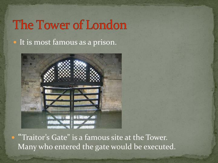 It is most famous as a prison.