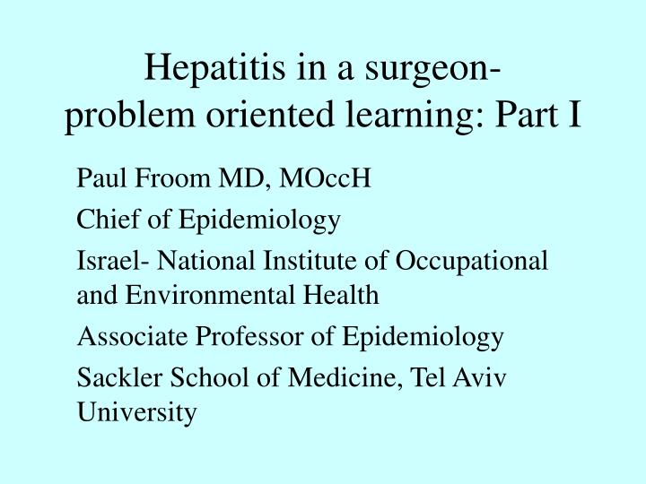 hepatitis in a surgeon problem oriented learning part i n.