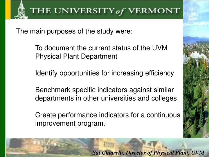 The main purposes of the study were: