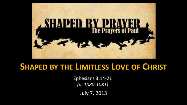 shaped by the limitless love of christ n.