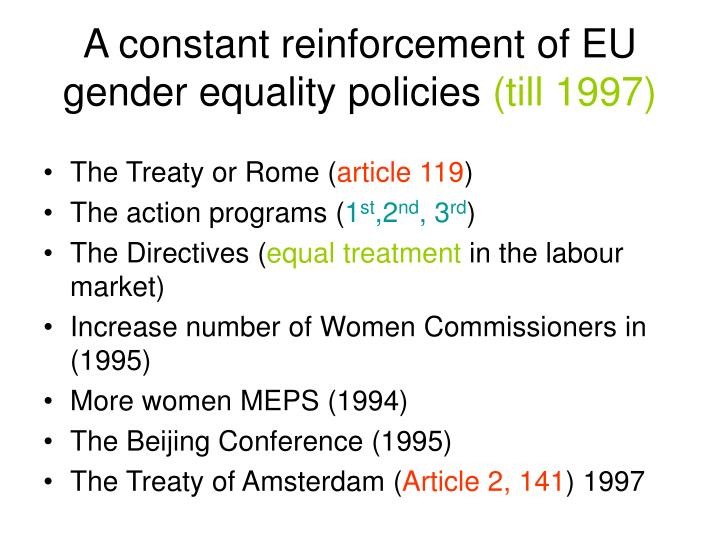 A constant reinforcement of eu gender equality policies till 1997