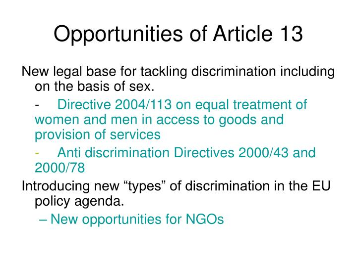 Opportunities of Article 13