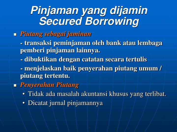 Pinjaman yang dijamin Secured Borrowing