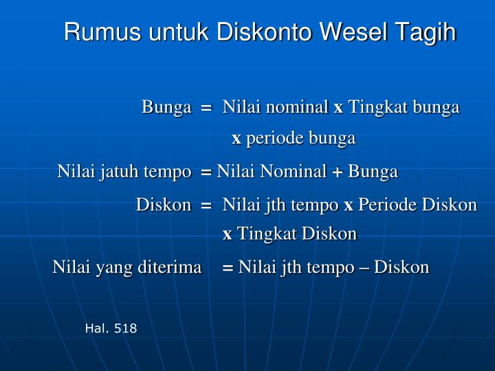 Rumus untuk Diskonto Wesel Tagih
