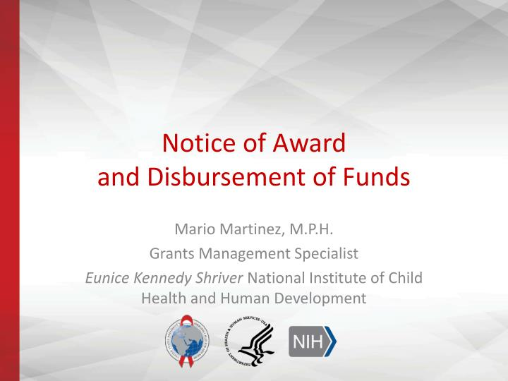 notice of award and disbursement of funds n.