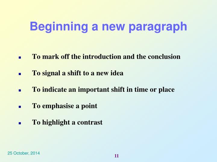 Beginning a new paragraph