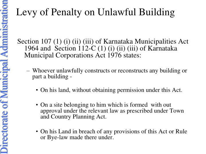 Levy of Penalty on Unlawful Building