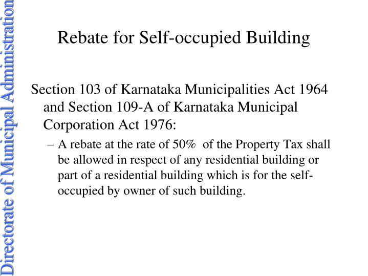 Rebate for Self-occupied Building