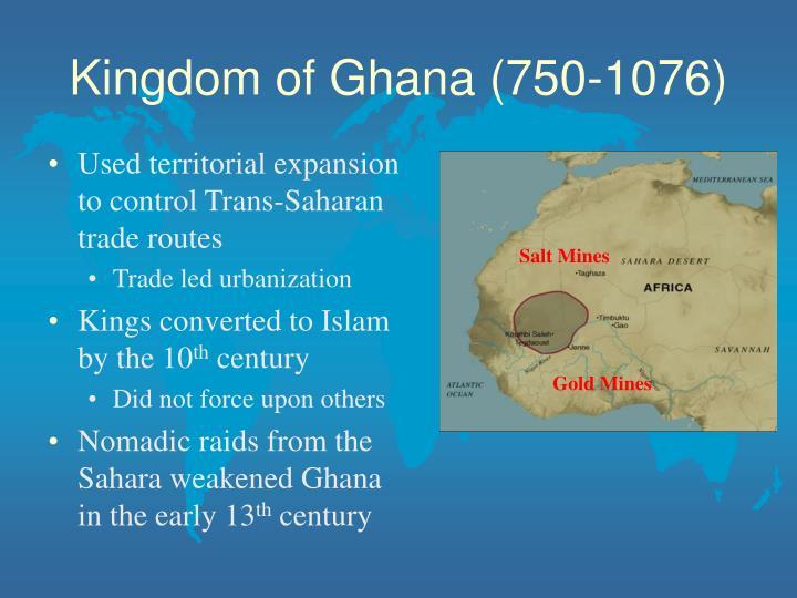 Kingdom of Ghana (750-1076)