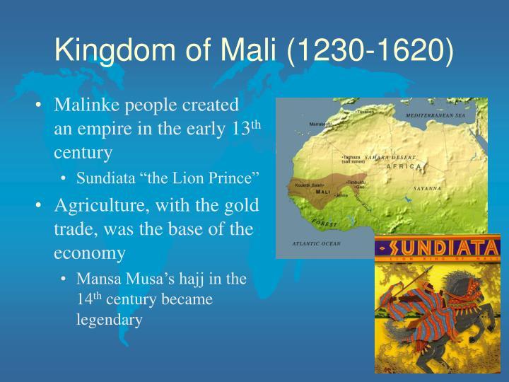 Kingdom of Mali (1230-1620)