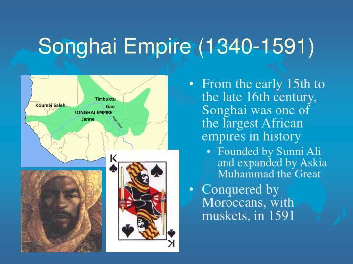 Songhai Empire (1340-1591)