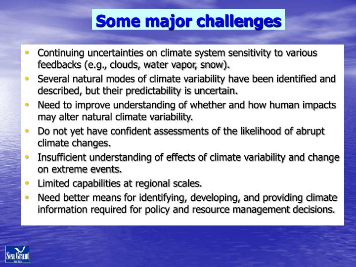 Some major challenges